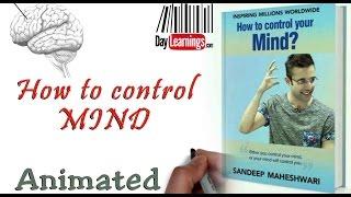 Get the book @ sandeepmaheshwari.com How to control your mind. Find...