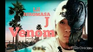 Lil HIROMASA J(リルヒロマサジェイ) ヴェノム Venom C'mon エミネム、U...