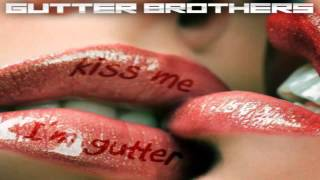 Gutter Brothers - House of Ill Repute