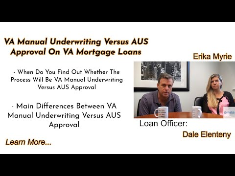va-manual-underwriting-versus-aus-approval-on-va-mortgage-loans