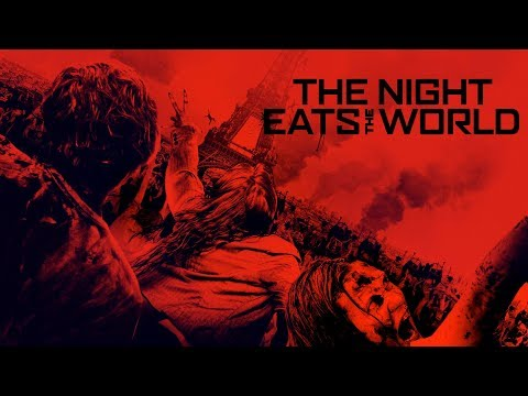 The Night Eats The World - UK Trailer