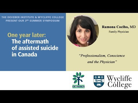 Dr. Ramona Coelho - Professionalism, Conscience and the Physician