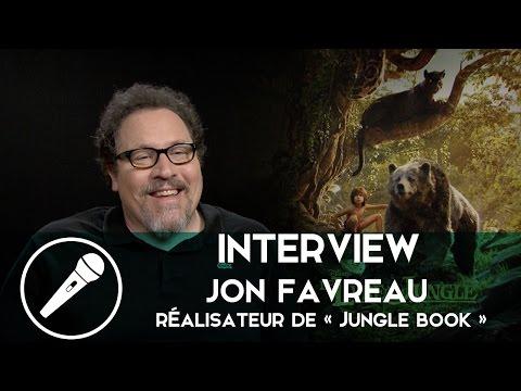 Interview de Jon Favreau, réalisateur du « Jungle Book »