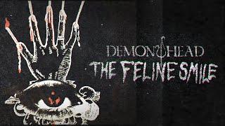 Demon Head – The Feline Smile (OFFICIAL VIDEO)