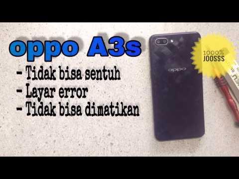Trik Atasi Oppo F1/F5/F7/F9 layar sentuh error tiba-tiba Trik Atasi Oppo F1/F5/F7/F9 layar sentuh er.