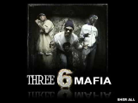 With getting fucked up three 6 mafia share