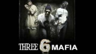Three Six Mafia   We Gettin Fucked Up