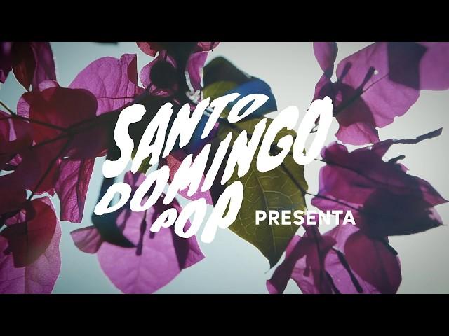 Santo Domingo Pop -  2019