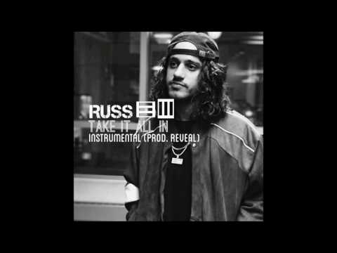 Russ - Take It All In  Instrumental (prod. by reveal)