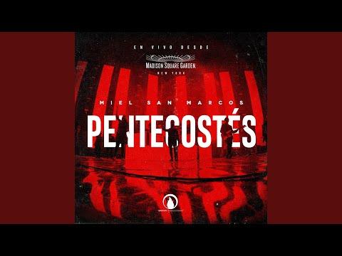 Pentecostés - Miel San Marcos (Álbum Completo)