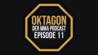 OKTAGON - MMA Podcast Ep. 11: Review zu UFC 223 und UFC Fight Night Glendale, Ausraster von McGregor