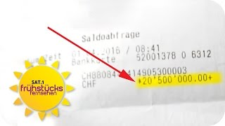 Plötzlich 19 MILLIONEN EURO auf dem KONTO   SAT.1-Frühstücksfernsehen