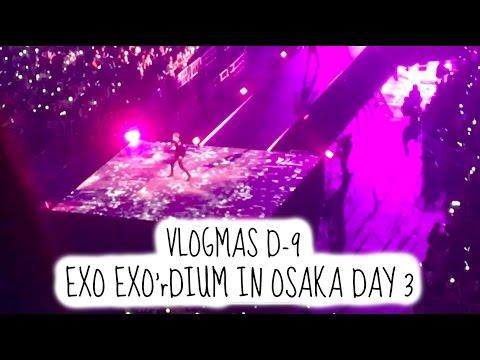 EXO EXO'rDIUM in Osaka Day 3 | VLOGMAS D-9