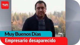 Los misterios tras desaparición de hombre en Pucón | Muy buenos días