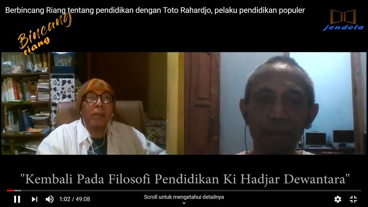 Berbincang Riang tentang pendidikan dengan Toto Rahardjo, pelaku pendidikan populer