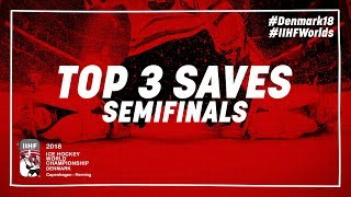 Top 3 Saves of the Day - May 19 2018 | #IIHFWorlds 2018