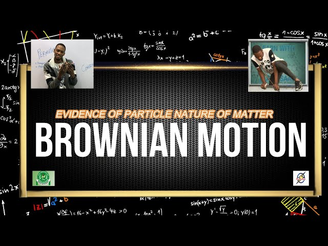 Brownian Motion | Particle Nature of Matter