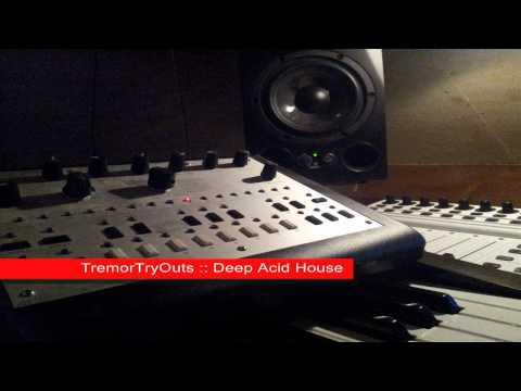 TremorTryOuts - Deep Acid House (v1)
