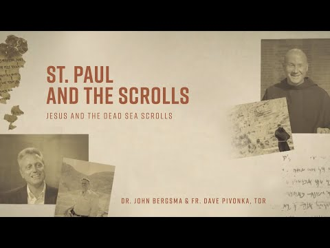 Episode 7 | St. Paul and the Scrolls | Jesus and the Dead Sea Scrolls