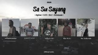 RapSouL X S.O.B X M.A.C X BscKakanda - Sa Su Sayang (Official Audio)