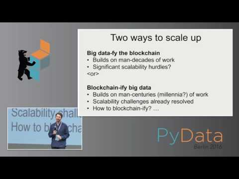 Trent McConaghy  - BigchainDB : a Scalable Blockchain Database, in Python