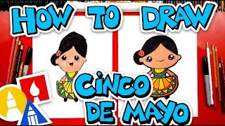 How To Draw A Cinco de Mayo Girl