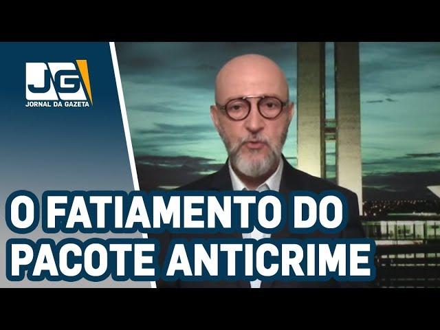 Josias de Souza / O fatiamento do pacote anticrime de Moro