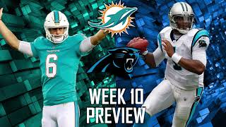 Miami Dolphins vs Carolina Panthers Week 10 Preview