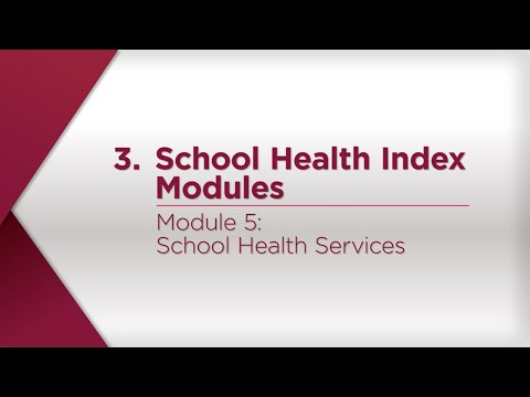 Module 5: School Health Services