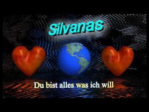 Silvanas --  Du bist alles was ich will