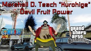 "GTA MOD Marshall D. Teach ""Kurohige"" Devil Fruit Power One Piece Vídeo in 4K"