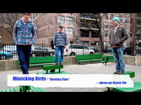 Mimicking Birds - Burning Stars - album out March 9th