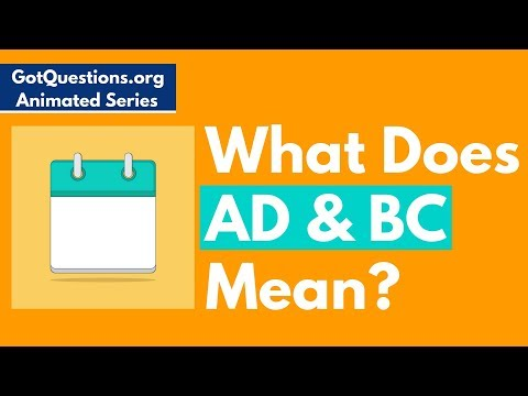 What is the meaning of BC and AD (B C  and A D