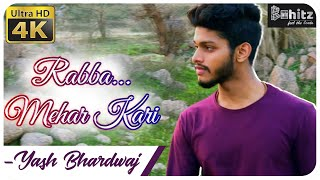 Rabba Mehar Kari By Yash Bhardwaj | Beathitz | @DarshanRavalDZ