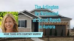 New Homes in Aurora Colorado - Arlington Model by Richmond at Sorrel Ranch