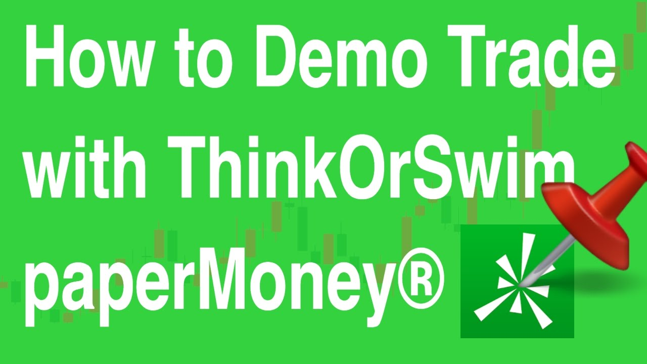 ThinkOrSwim paperMoney® Demo Trading - How to Signup for a FREE Trial,  Download, Login, and Trade!