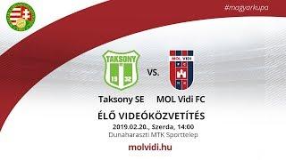 Taksony SE - MOL Vidi FC | ÉLŐ