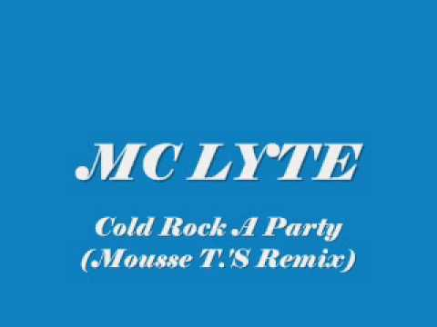 MC LYTE / Cold Rock A Party (Mousse T.'S Laid Back Mix)