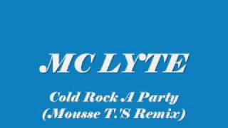 MC LYTE / Cold Rock A Party (Mousse T.