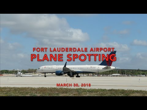 Fort Lauderdale Airport Plane Spotting