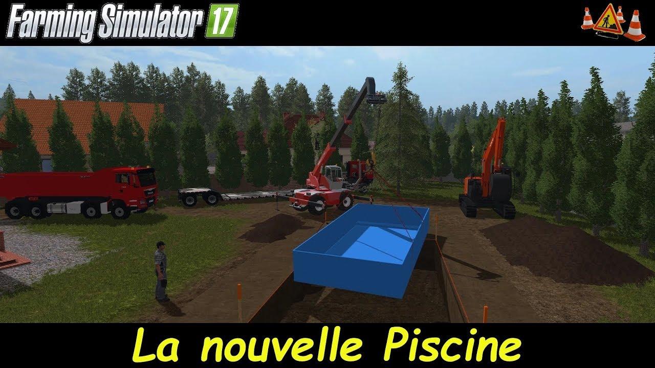 Fs17 la nouvelle piscine viyoutube for Piscine vallet