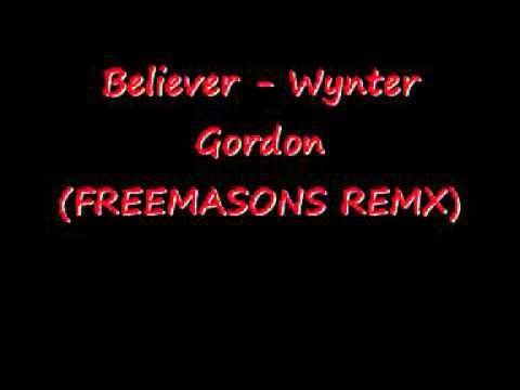 Beliver - Wynter Gordon (Freemasons Remix)
