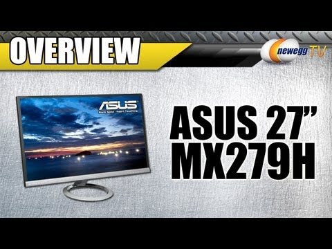 """Newegg TV: ASUS MX279H 27"""" LED Backlight LCD IPS Panel Monitor Overview"""