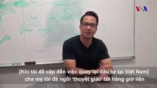 Việt Kiều trẻ về Việt Nam tìm cơ hội kiếm tiền