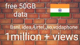 ||Free 50GBll airterl,idea, Jio,Vodafone,Tata Docomo MTnl