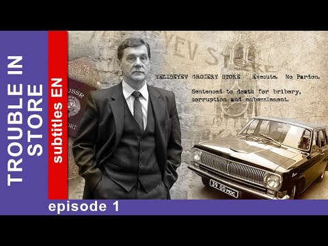 Trouble in Store  Episode 1. Russian TV Series. StarMedia. Historical Drama. English Subtitles