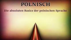Polnisch - Die absoluten Basics der polnischen Sprache