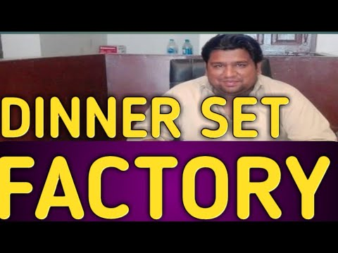 Dinner Set Manufacturing Factory Visit Sialkot