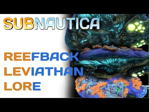Subnautica Lore: Reefback Leviathan | Subnautica Lore