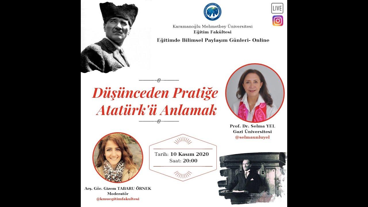 Düşünceden Pratiğe Atatürk'ü Anlamak - YouTube